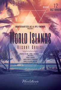World Island Cruise @ Elmundo Yacht
